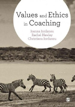 Values and Ethics in Coaching (Paperback)