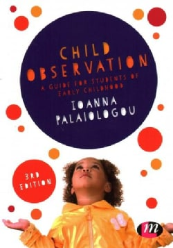 Child Observation: A Guide for Students of Early Childhood (Paperback)