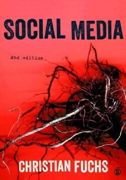 Social Media: A Critical Introduction (Hardcover)