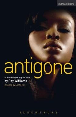 Antigone: Sophocles, Contemporary Version (Paperback)