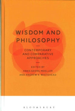 Wisdom and Philosophy: Contemporary and Comparative Approaches (Hardcover)