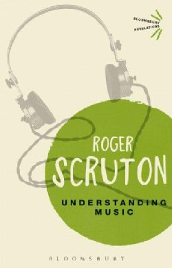 Understanding Music: Philosophy and Interpretation (Paperback)