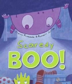 Scaredy Boo! (Hardcover)