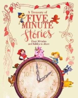 A Treasury of Five Minute Stories (Hardcover)