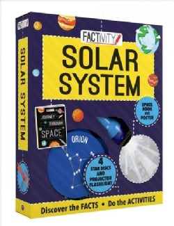 Solar System: Discover the Facts, Do the Activities