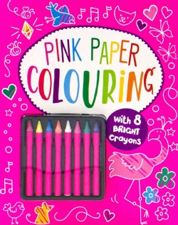 Pink Paper Coloring: With 8 Bright Crayons