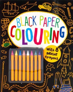 Black Paper Coloring: With 8 Bright Crayons