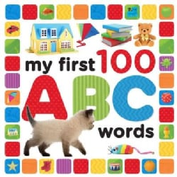 My First 100 ABC Words (Board book)