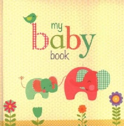 My Baby Book: A Keepsake Journal (Record book)