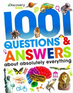 1001 Questions & Answers About Absolutely Everything (Hardcover)