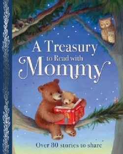 A Treasury to Read With Mommy (Hardcover)