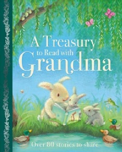 A Treasury to Read With Grandma (Hardcover)