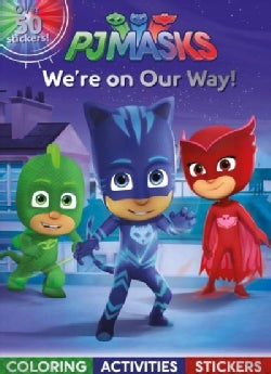 PJ Masks We're on Our Way!: Coloring, Activities, Stickers (Paperback)
