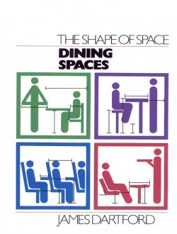 The Shape of Space: Dining Spaces (Paperback)