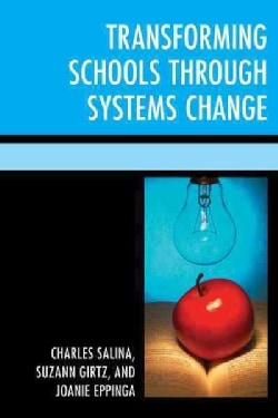 Transforming Schools Through Systems Change (Paperback)