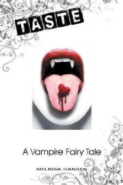 Taste: A Vampire Fairy Tale (Hardcover)
