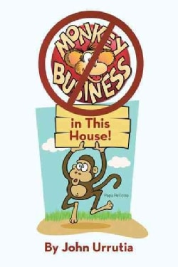 No Monkey Business in This House! (Hardcover)