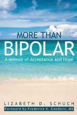 More Than Bipolar: A Memoir of Acceptance and Hope (Hardcover)