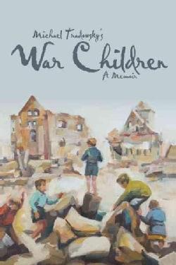 War Children: A Memoir (Hardcover)