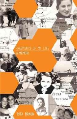 Fragments of My Life: A Memoir (Paperback)