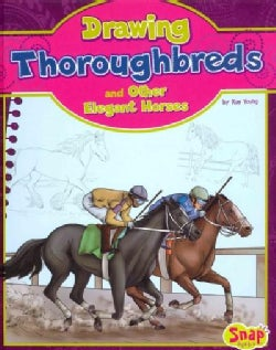 Drawing Thoroughbreds and Other Elegant Horses (Hardcover)