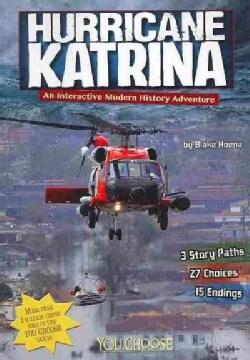 Hurricane Katrina: An Interactive Modern History Adventure (Paperback)