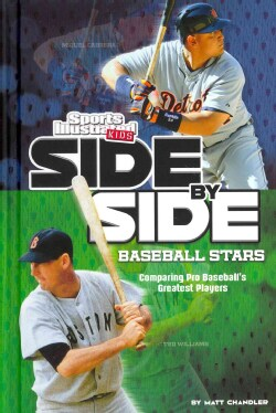 Side-by-Side Baseball Stars: Comparing Pro Baseball's Greatest Players (Hardcover)