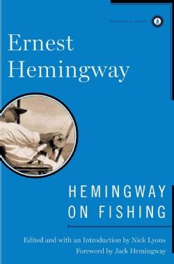 Hemingway on Fishing (Hardcover)