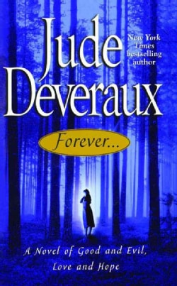 Forever...: A Novel of Good and Evil, Love and Hope (Paperback)
