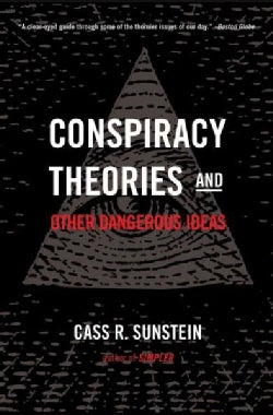 Conspiracy Theories & Other Dangerous Ideas (Paperback)