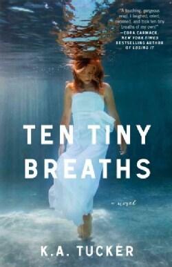 Ten Tiny Breaths (Paperback)