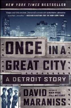 Once in a Great City: A Detroit Story (Paperback)
