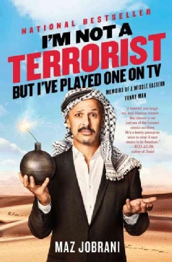 I'm Not a Terrorist, but I've Played One on TV: Memoirs of a Middle Eastern Funny Man (Paperback)