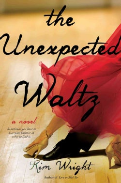 The Unexpected Waltz (Hardcover)