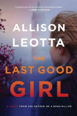 The Last Good Girl (Paperback)
