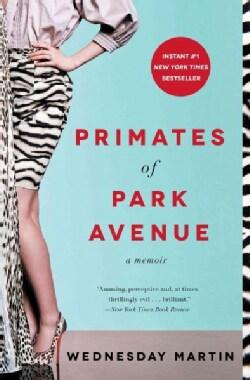 Primates of Park Avenue (Paperback)