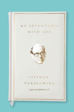 My Adventures with God (Hardcover)