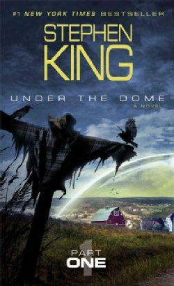 Under the Dome: Part One (Paperback)
