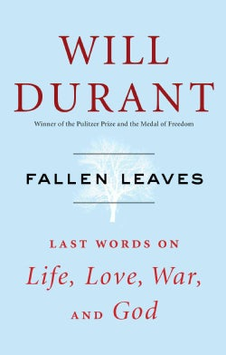 Fallen Leaves: Last Words on Life, Love, War, and God (Hardcover)