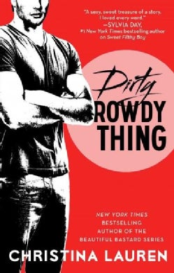 Dirty Rowdy Thing (Paperback)