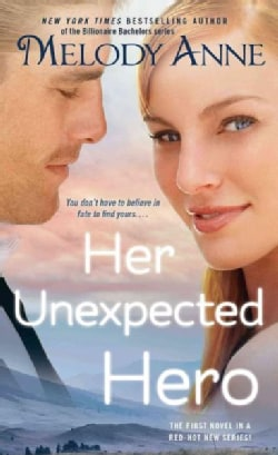 Her Unexpected Hero (Paperback)