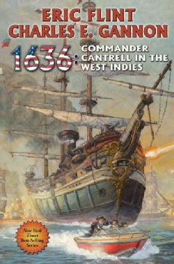 1636 Commander Cantrell in the West Indies (Paperback)