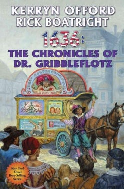 1636 the Chronicles of Dr. Gribbleflotz (Paperback)