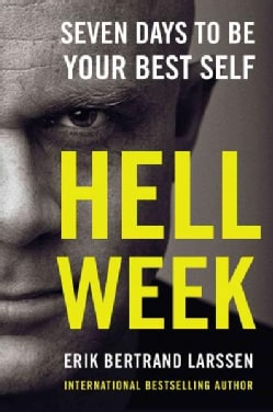 Hell Week: Seven Days to Be Your Best Self (Hardcover)