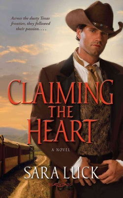 Claiming the Heart (Paperback)