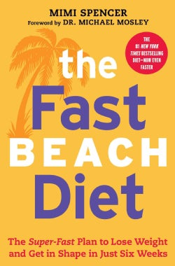 The Fastbeach Diet: The Super-Fast Plan to Lose Weight and Get in Shape in Just Six Weeks (Paperback)