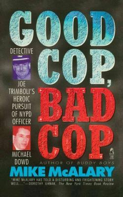Good Cop, Bad Cop: Joseph Trimboli Vs Michael Dowd and the Ny Police Department (Paperback)