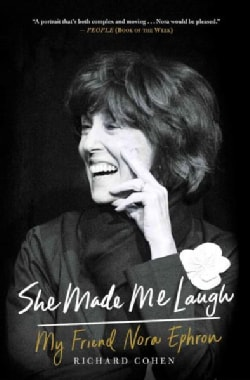 She Made Me Laugh: My Friend Nora Ephron (Paperback)