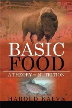 Basic Food: A Theory of Nutrition (Paperback)
