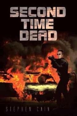 Second Time Dead (Paperback)